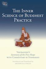 The Inner Science of Buddhist Practice af Artemus B. Engle