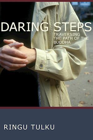 Bog, paperback Daring Steps af Ringu Tulku