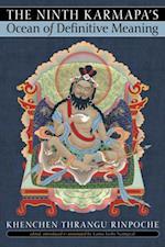Ninth Karmapa's Ocean of Definitive Meaning af Khenchen Thrangu, Rinpoche