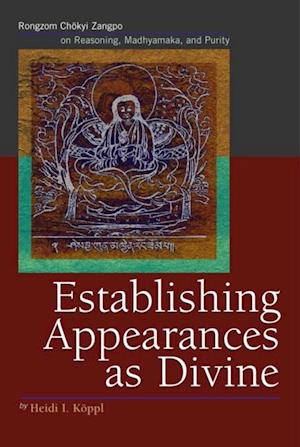 Establishing Appearances as Divine af Heidi I. Koppl