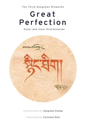Great Perfection af Dzogchen Ponlop