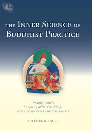 Inner Science of Buddhist Practice af Artemus B. Engle