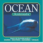 Ocean Animals (Our wild world series)