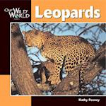 Leopards (Our Wild World)