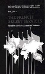 The French Secret Services af Peter Morris, Martyn Cornick