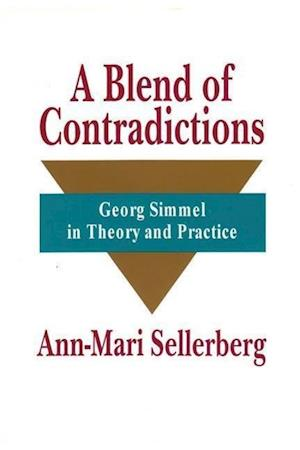 Sellerberg, A: Blend of Contradictions