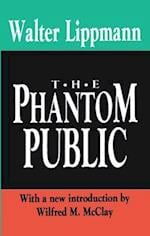 The Phantom Public (Library of Conservative Thought)
