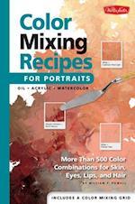 Color Mixing Recipes for Portraits (Color Mixing Recipes)