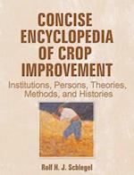 Concise Encyclopedia of Crop Improvement (Crop Science)