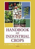 Handbook of Industrial Crops (Food Products Series)