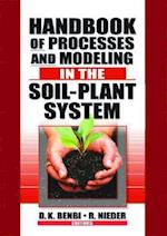 Handbook of Processes and Modeling in the Soil-Plant System