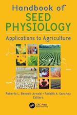 Handbook of Seed Physiology (Seed Biology Production and Technology)