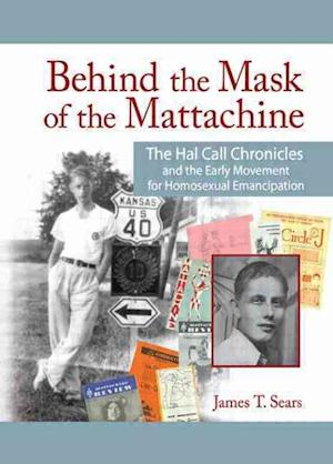 Behind the Mask of the Mattachine