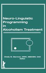 Neuro-Linguistic Programming in Alcoholism Treatment: