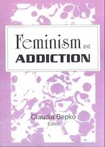 Feminism and Addiction