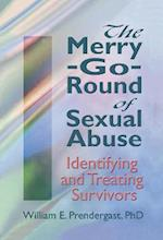 Merry-Go-Round of Sexual Abuse (Haworth Criminal Justice, Forensic Behavioral Sciences, & Offender Rehabilitation)
