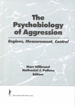The Psychobiology of Aggression