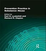 Prevention Practice in Substance Abuse (Drugs Society)