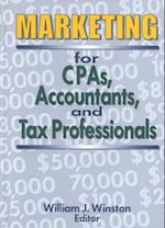 Marketing for CPAs, Accountants, and Tax Professionals (Haworth Health and Social Policy)