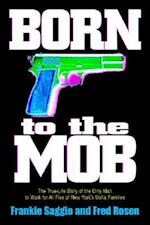 Born to the Mob