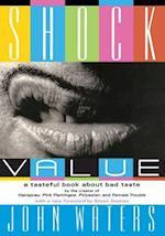 Shock Value af John Waters