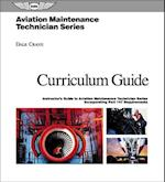 Aviation Maintenance Technician Series Curriculum Guide af Dale Crane
