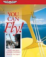 You Can Fly! af Greg Brown, Laurel Lippert, Gregory N. Brown