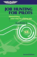 Job Hunting for Pilots af Gregory N. Brown