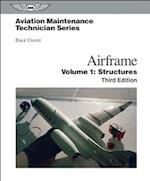 Aviation Maintenance Technician: Airframe, Volume 1 af Dale Crane