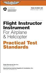 Flight Instructor Instrument Practical Test Standards for Airplane & Helicopter