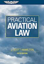 Practical Aviation Law (eBook - epub) af J Scott Hamilton