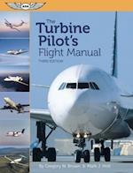 The Turbine Pilot's Flight Manual af Mark J. Holt, Gregory N. Brown