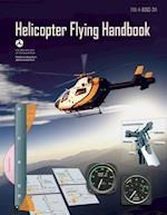 Helicopter Flying Handbook (FAA Handbooks)