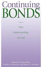 Continuing Bonds (Series in Death Education, Aging, Health Care)