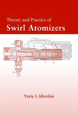 Theory and Practice of Swirl Atomizers