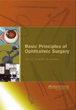 Basic Priniciples of Ophthalmic Surgery