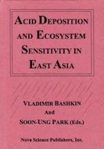 Acid Deposition and Ecosystem Sensitivity in East Asia
