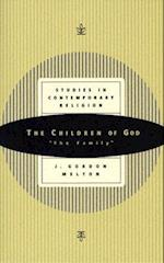 The Children of God (Studies in Contemporary Religions, nr. 7)