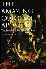 The Amazing Colossal Apostle