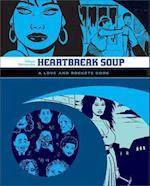 Love And Rockets: Heartbreak Soup af Gilbert Hernandez