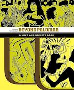 Beyond Palomar (Love and Rockets (Graphic Novels))