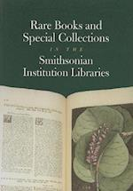 Rare Books and Special Collections in the Smithsonian Institution Libraries af Smithsonian Institution