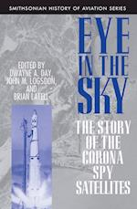 Eye in the Sky (Smithsonian History of Aviation and Spaceflight Paperback)