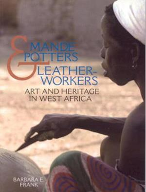 Mande Potters and Leatherworkers