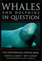 Whales and Dolphins in Question (Smithsonians in Question)