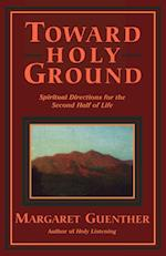 Toward Holy Ground