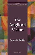The Anglican Vision (New Church's Teaching S, nr. 1)