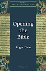 Opening the Bible (New Church's Teaching S, nr. 2)