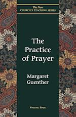 The Practice of Prayer (New Church's Teaching S, nr. 4)