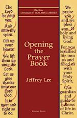 Opening the Prayer Book (New Church's Teaching S, nr. 7)